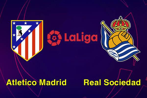 Nhận định Atletico vs Sociedad 01h45 ngày 28/10 : Đứng dậy sau vấp ngã