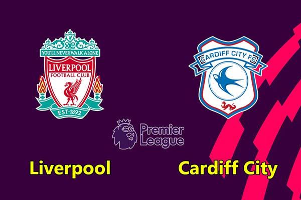 Nhận định bóng đá Liverpool vs Cardiff City 21h00 ngày 27/10