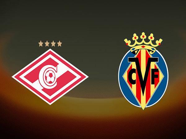 Nhận định Spartak Moscow vs Villarreal, 02h00 ngày 5/10: Cúp Europa League