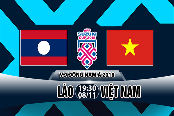 Nhận định Lào vs Việt Nam, 19h30 ngày 08/11: AFF Cup 2018 – A