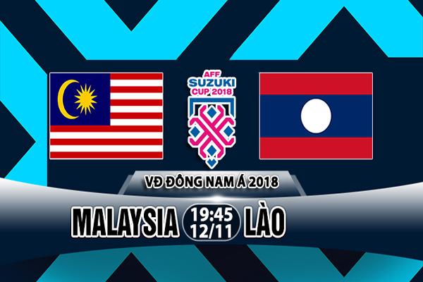 Nhận định Malaysia vs Lào, 19h45 ngày 12/11: AFF Cup 2018 – A