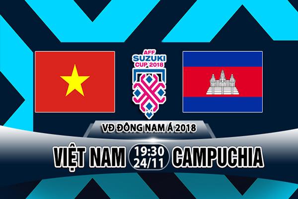 Nhận định Việt Nam vs Campuchia, 19h30 ngày 24/11: Bảng A, AFF Cup
