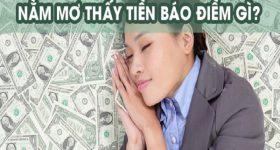 Nằm mơ thấy tiền đánh con gì – Giải mã giấc mơ thấy tiền