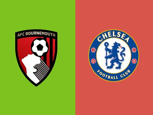 Nhận định Bournemouth vs Chelsea, 02h45 ngày 31/01
