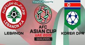 Nhận định Lebanon vs Triều Tiên, 23h00 ngày 17/01: Asian Cup 2019