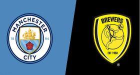 Nhận định Man City vs Burton Albion, 02h45 ngày 10/01: Cúp Liên đoàn Anh