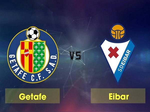Nhận định Eibar vs Getafe, 3h ngày 16/02