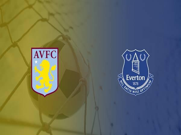 Nhận định kèo Aston Villa vs Everton, 02h00 ngày 24/08