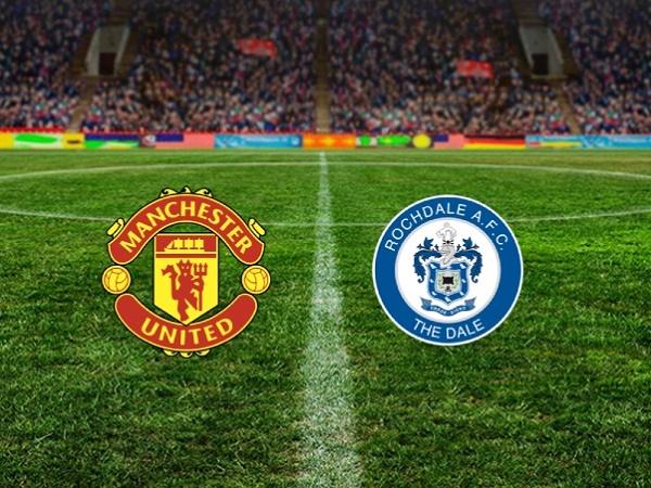 Nhận định Man Utd vs Rochdale, 2h00 ngày 26/09