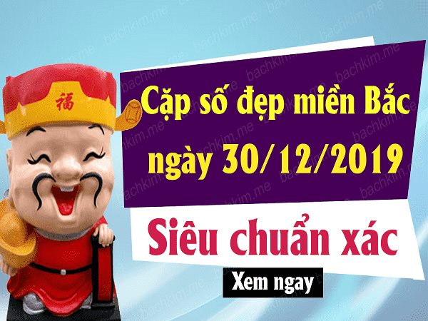 Soi cầu kqxsmb ngày 30/12 chuẩn 99.9%