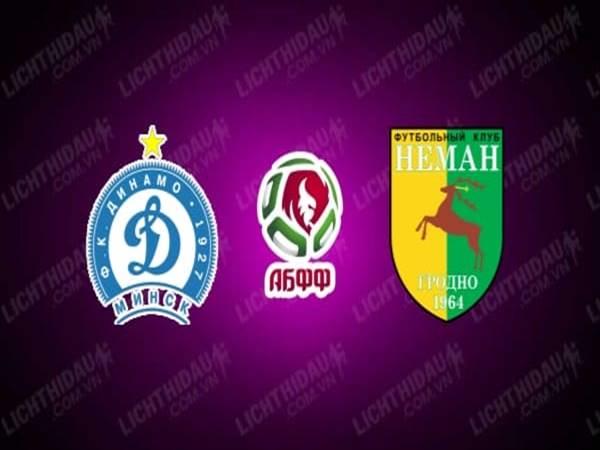 Nhận định kèo Dinamo Minsk vs Neman Grodno, 23h30 ngày 16/4