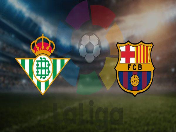 Nhận định tỷ lệ Betis vs Barcelona, 03h00 ngày 08/2 – La Liga