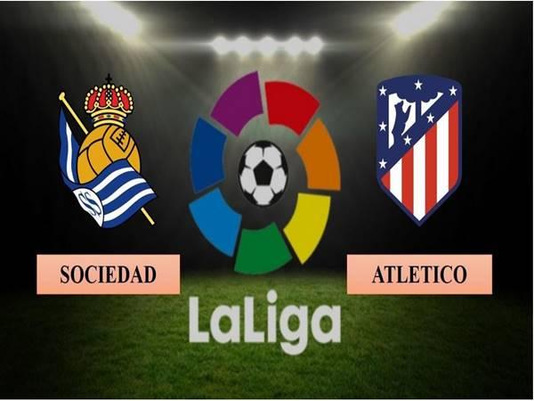 Nhận định kèo Atletico Madrid vs Sociedad, 03h00 ngày 13/05