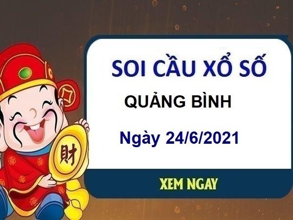 Soi cầu XSQB ngày 24/6/2021 – Soi cầu xổ số Quảng Bình thứ 5