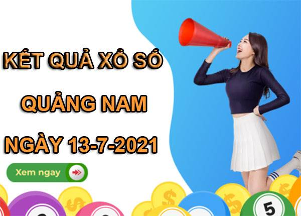 Soi cầu xổ số Quảng Nam thứ 3 ngày 13/7/2021