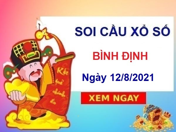 Soi cầu XSBDI ngày 12/8/2021 chốt bạch thủ lô đài Bình Định