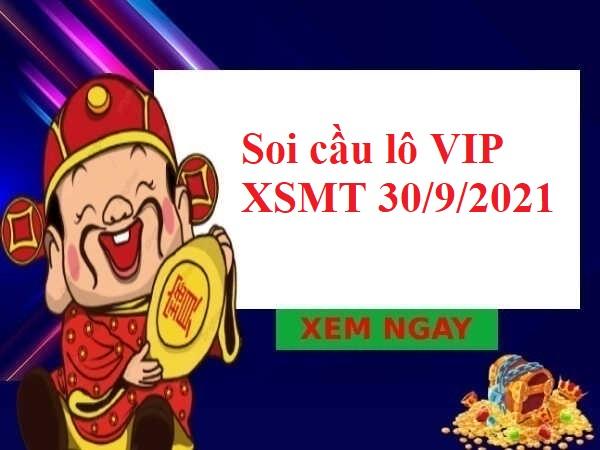 Soi cầu lô VIP XSMT 30/9/2021 thứ 5